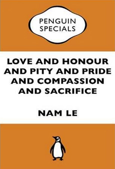 Love & Honour & Pity & Pride & Compassion & Sacrifice (Penguin E-book special)